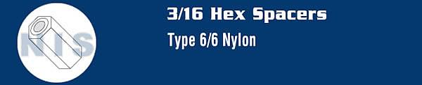 3/16 Hex Spacer Nylon