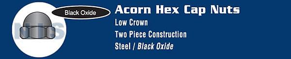 Two Piece Low Crown Cap Nut Black Oxide