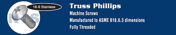 Phillips Truss Machine Screw Fully Threaded 18 8 Stainless Steel