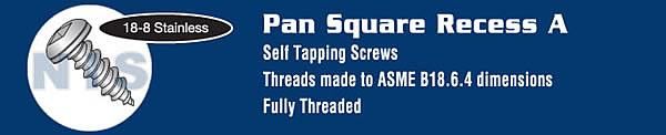 Square Pan Self Tapping Screw Type A Fully Threaded 18 8 Stainless Steel