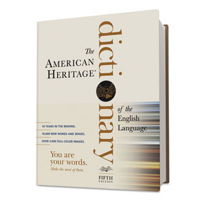 the american heritage dictionary of the American heritage dictionary of the english language, fourth edition 2,074 pages boston: houghton mifflin co $60 by william g connolly the publication of american heritage's fourth edition in september 2000 merited both grins and.